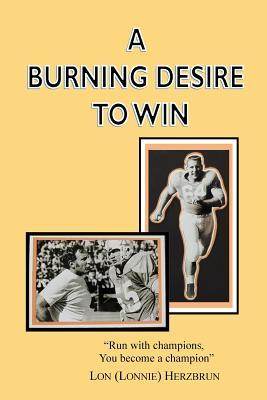 A Burning Desire to Win: Run with Champions, You Become a Champion