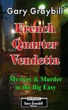 French Quarter Vendetta: Murder & Mystery in the Big Easy