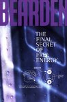 The Final Secret of Free Energy