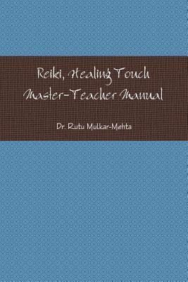 Reiki Master-Teacher Manual