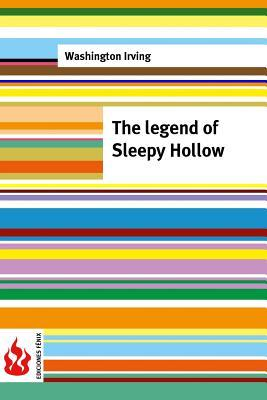 The legend of Sleepy Hollow: (low cost). limited edition