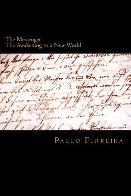 The Messenger: The Awakening to a New World
