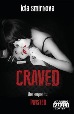 Craved(Twisted 2)