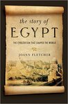 The Story of Egypt: The Civilization that Shaped the World