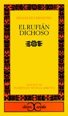 El Rufián Dichoso por Miguel de Cervantes Saavedra