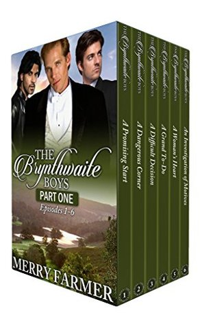 The Brynthwaite Boys: Season One, Part One (The Brynthwaite Boys Season One #1)