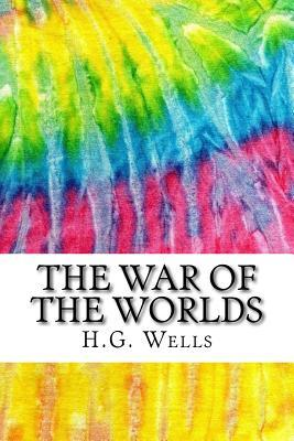The War of the Worlds: Includes MLA Style Citations for Scholarly Secondary Sources, Peer-Reviewed Journal Articles and Critical Essays
