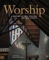 Worship: A History of New Zealand Church Design