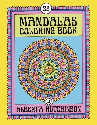 Mandalas Coloring Book No. 8: 32 Intricate Round Mandala Designs