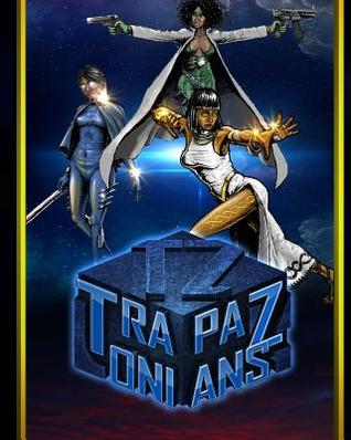 Tapazonians: Code Name Queens