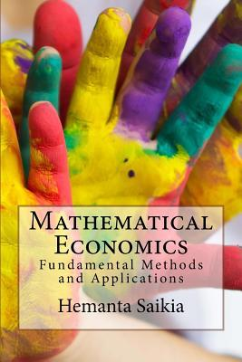 Mathematical Economics: Fundamental Methods and Applications