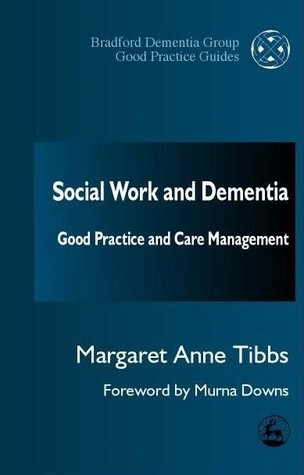 Social Work and Dementia: Good Practice and Care Management