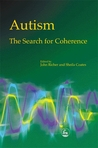 Autism - The Search for Coherence