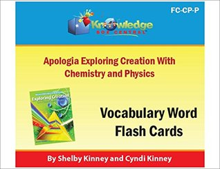 Apologia Exploring Creation with Chemistry and Physics Vocabulary Words Flash Cards