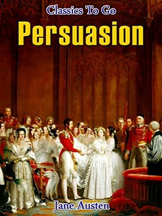 Persuasion: Revised Edition of Original Version
