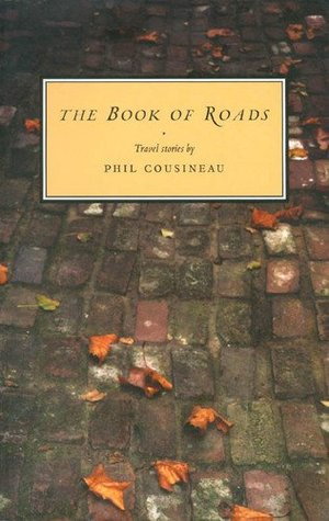 The Book of Roads: Travel Stories