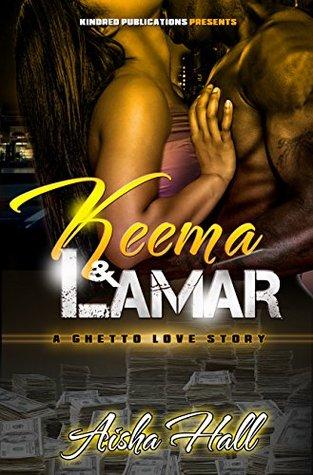 Keema & Lamar A Ghetto Love Story