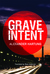 Grave Intent  (Jan Tommen Investigation #2)