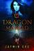 Dragon Marked (Supernatural Prison #1)
