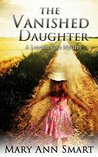The Vanished Daughter (The London Rose Mysteries Book 2)
