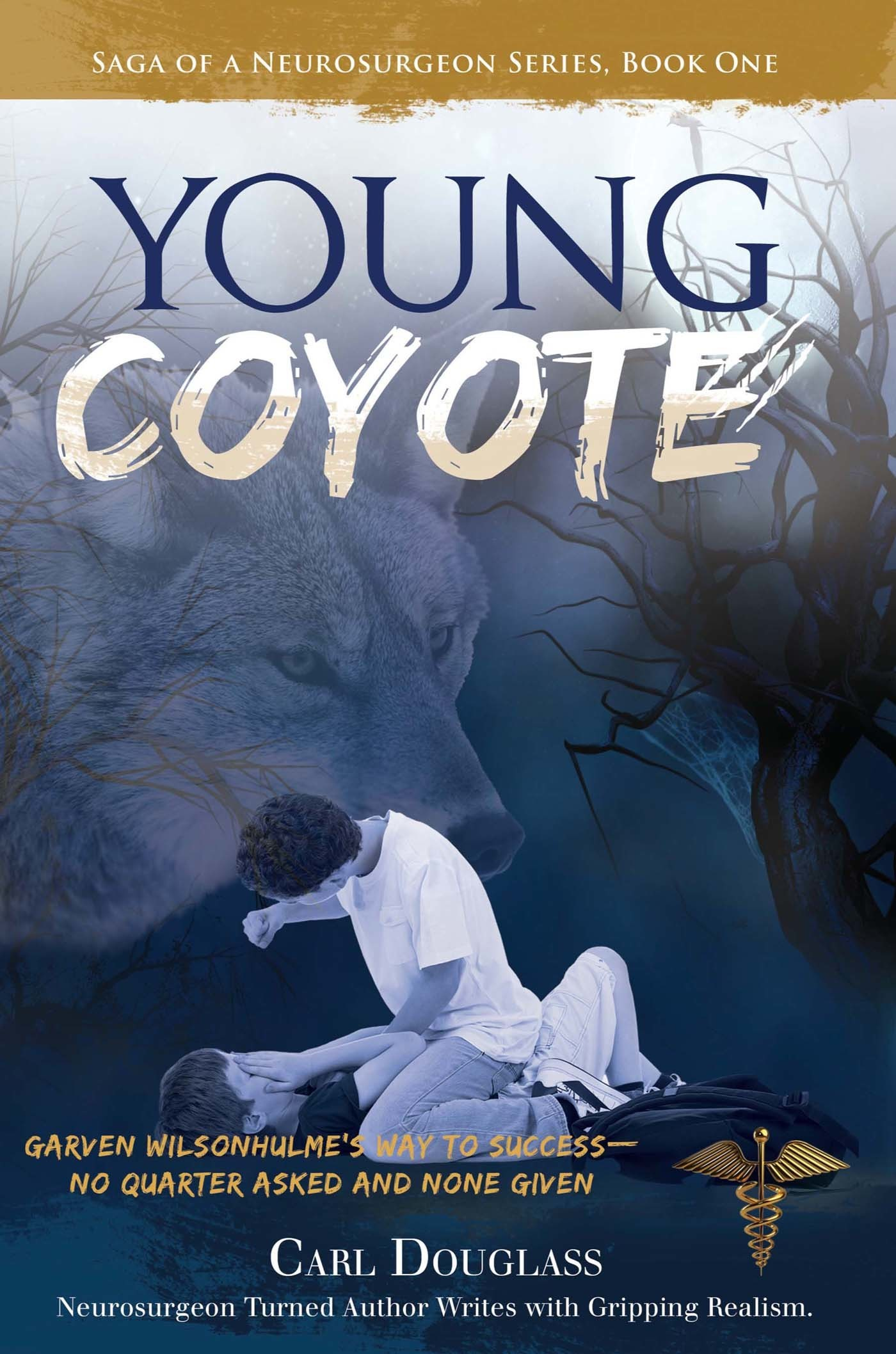 The Young Coyote: Garven Wilsonhulme's Way to Success—No Quarter Asked and None Given