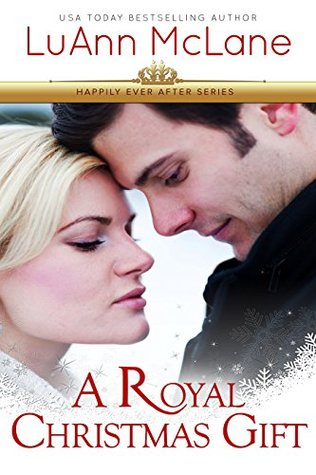 A Royal Christmas Gift (Happily Ever After #1)