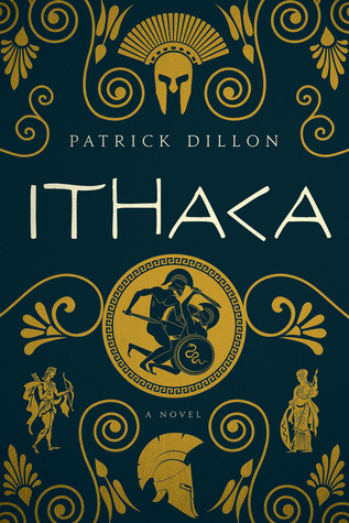 Ithaca: A Novel of Homer's Odyssey