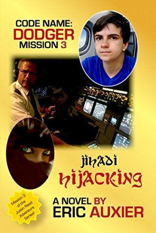 Jihadi Hijacking: Code Name: Dodger Mission 3