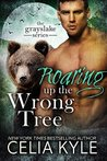Roaring Up the Wrong Tree by Celia Kyle