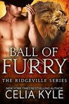 Ball Of Furry (Ridgeville, #3)