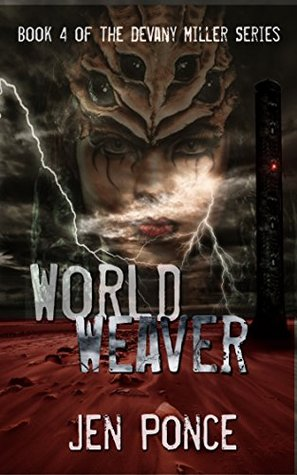 World Weaver (The Devany Miller Series Book 4)