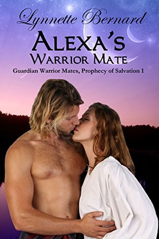 Alexa's Warrior Mate (Guardian Warrior Mates, Prophecy of Salvation, #1)