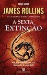 A Sexta Extinção (Força Sigma, #10)