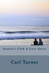 Angela's Club a Love Story