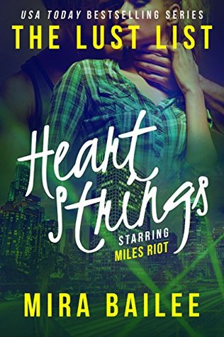 Heart Strings: The Devon Stone Prequel (The Lust List: Miles Riot #1)