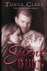 Silent Burn (Sign of Love, #1)