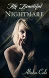 My Beautiful Nightmare (Beautiful Nothing, #1)