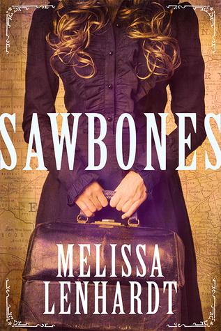 Sawbones (Laura Elliston, #1)