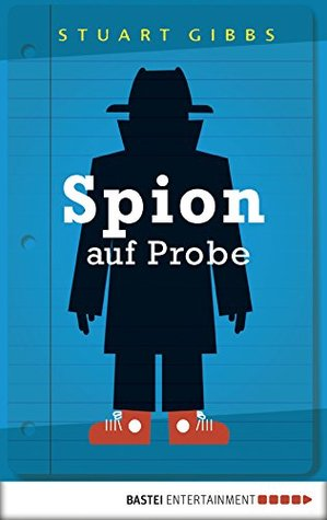 Spion auf Probe (Spy School 1)