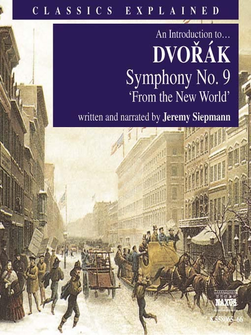 An Introduction to Dvorák: Symphony No. 9 'From the New World'