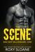 The Scene (The Scene, #1) by Roxy Sloane