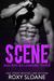 The Scene Part Three (The Scene, #3) by Roxy Sloane