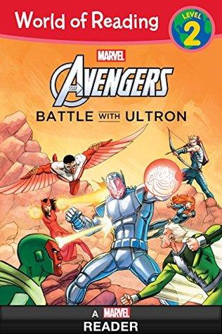 World of Reading: Avengers: Battle With Ultron: Level 2 (World of Reading (eBook))