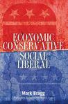 Economic Conservative/Social Liberal by Mark Bragg
