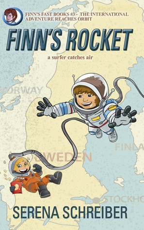 Finn's Rocket--a surfer catches air (Finn's Fast Books, #3)