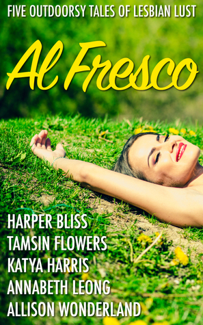 Al Fresco: Five Outdoorsy Tales of Lesbian Lust EPUB