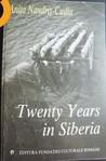 Twenty Years in Siberia by Anița Nandriș-Cudla