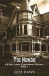 The Newbie (Kyrie Carter Paranormal Mystery Book 1)