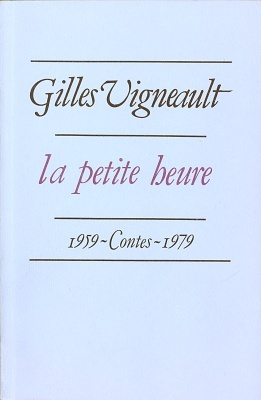 La petite heure: contes 1959-1979