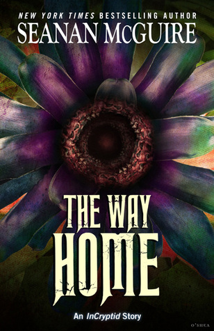 The Way Home (InCryptid, #0.20)